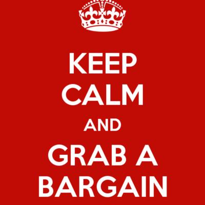 Keep Calm and Grab a Bargain