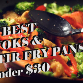 5 Best Woks and Stir Fry Pans under $30